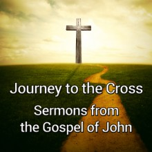 Journey-to-the-Cross-Sermon-Featured